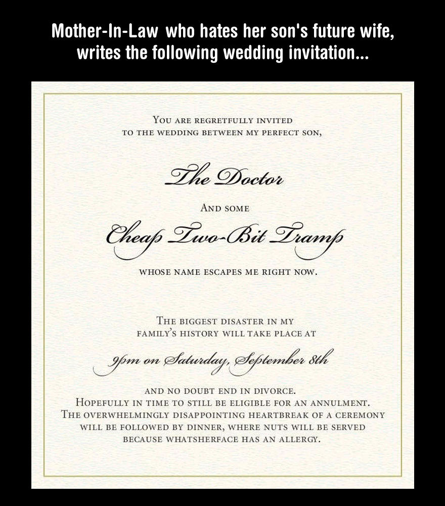 You Should Never Make Your Future Mother-In-Law Mad. Unless You Want Your Wedding Invitation To Look Like This.
